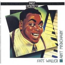 Ain't Misbehaving - Fats Waller