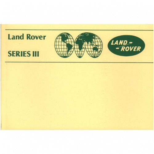 Land Rover Series III 1981-85 Owner's Manual image #1