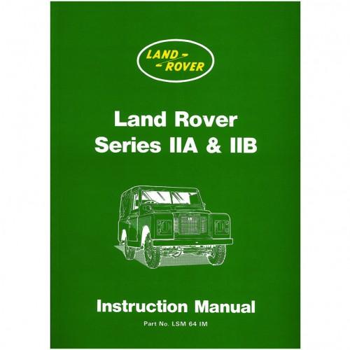 Land Rover Series IIA & IIB Instruction Manual image #1