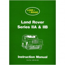 Land Rover Series IIA & IIB Instruction Manual